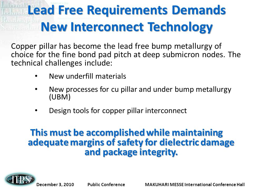 Lead Free Requirements Demands New Interconnect Technology