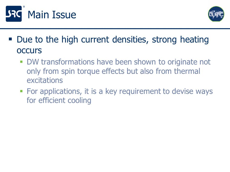 Main Issue Due to the high current densities, strong heating occurs