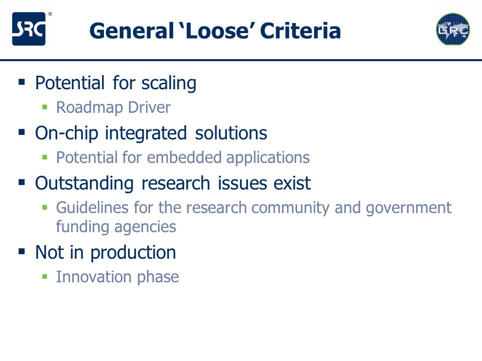 General 'Loose' Criteria