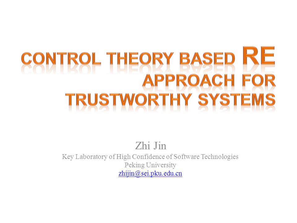 Control theory based RE Approach for Trustworthy Systems
