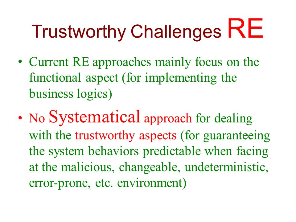 Trustworthy Challenges RE