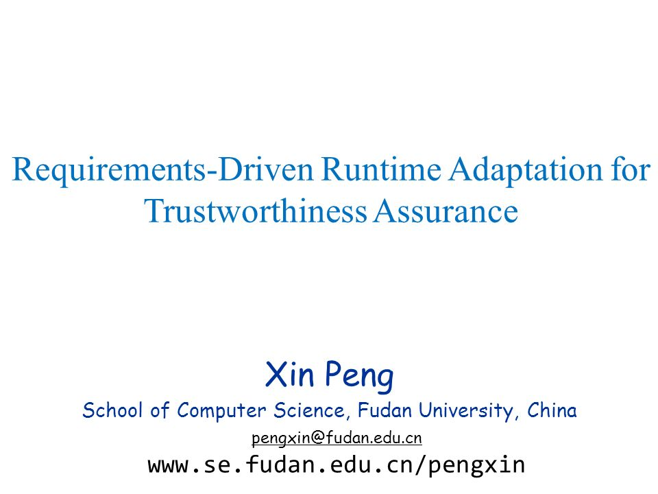 Requirements-Driven Runtime Adaptation for Trustworthiness Assurance