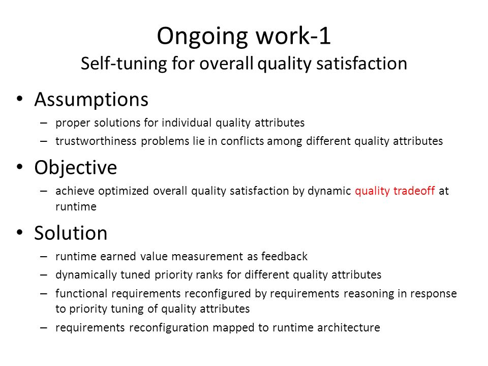 Ongoing work-1 Self-tuning for overall quality satisfaction