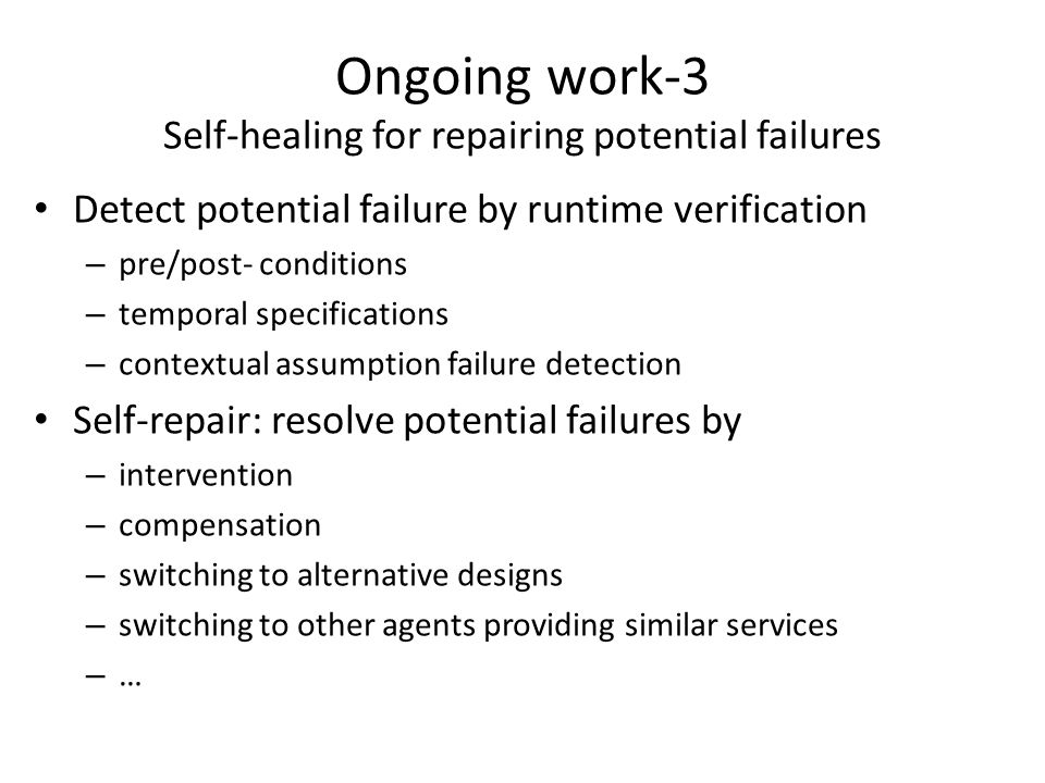 Ongoing work-3 Self-healing for repairing potential failures