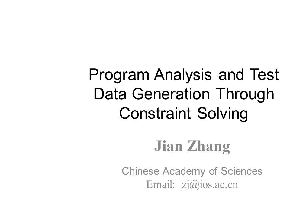 Program Analysis and Test Data Generation Through Constraint Solving