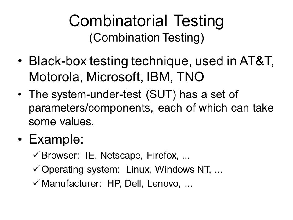 Combinatorial Testing (Combination Testing)