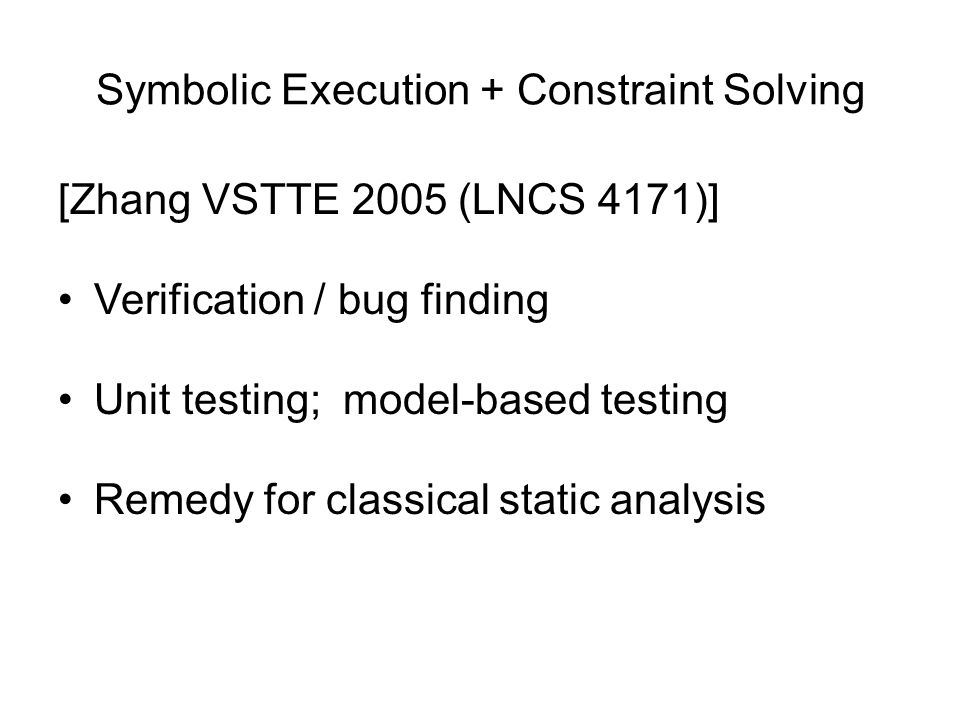 Symbolic Execution + Constraint Solving
