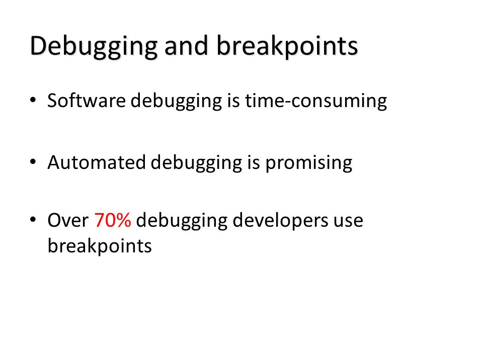 Debugging and breakpoints