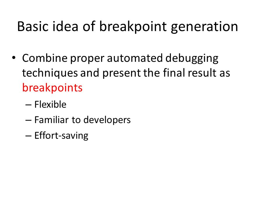 Basic idea of breakpoint generation