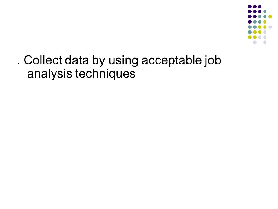 data collection techniques and analysis Data collection techniques information you gather can come from a range of sources likewise, there are a variety of techniques to use when gathering primary data.
