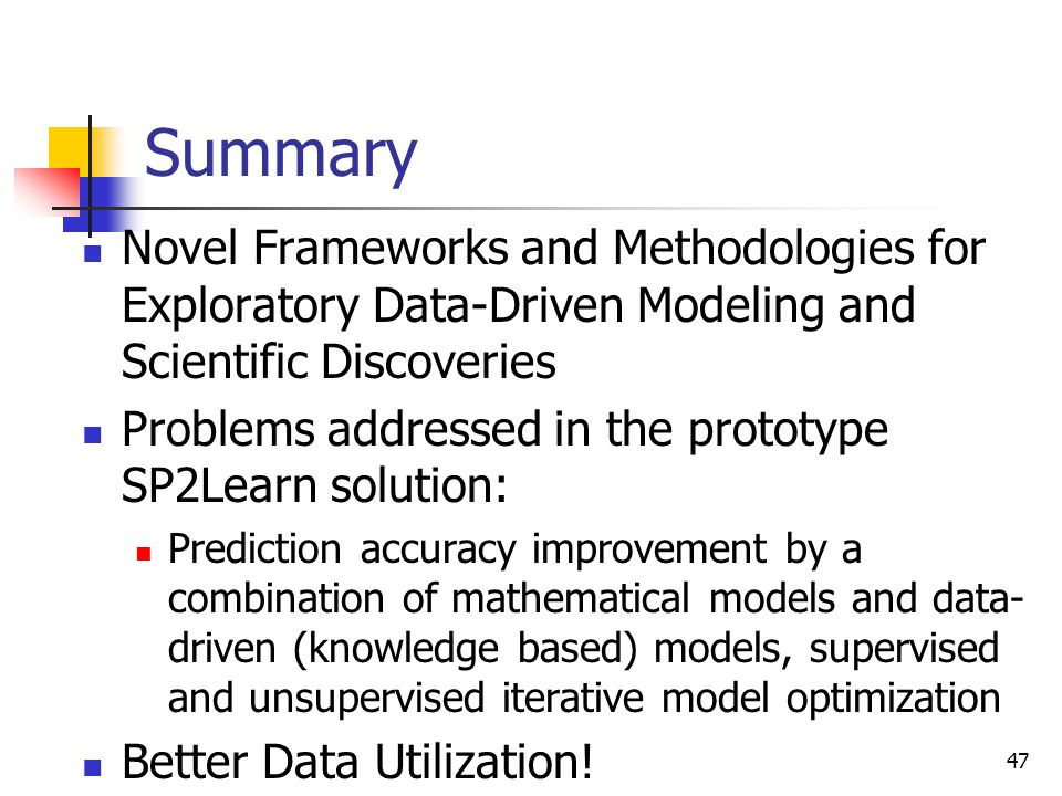 Summary Novel Frameworks and Methodologies for Exploratory Data-Driven Modeling and Scientific Discoveries.