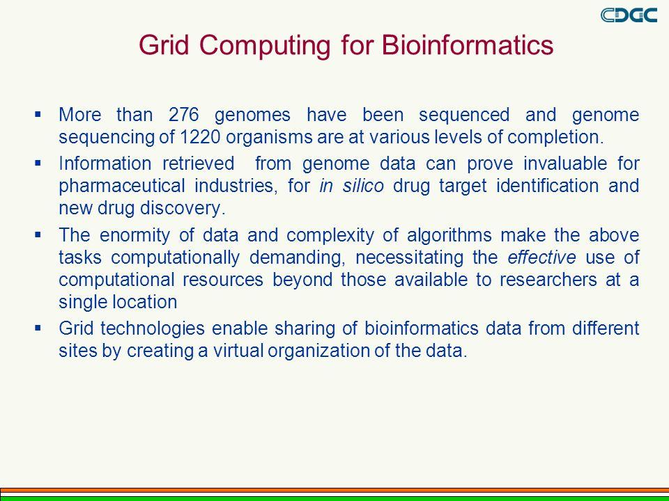 Grid Computing for Bioinformatics