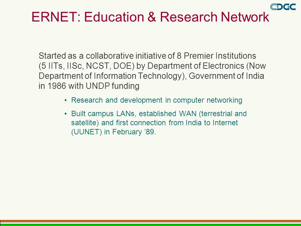 ERNET: Education & Research Network