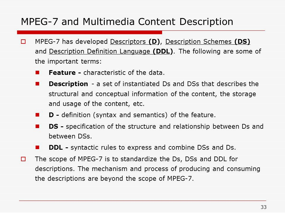 MPEG-7 and Multimedia Content Description