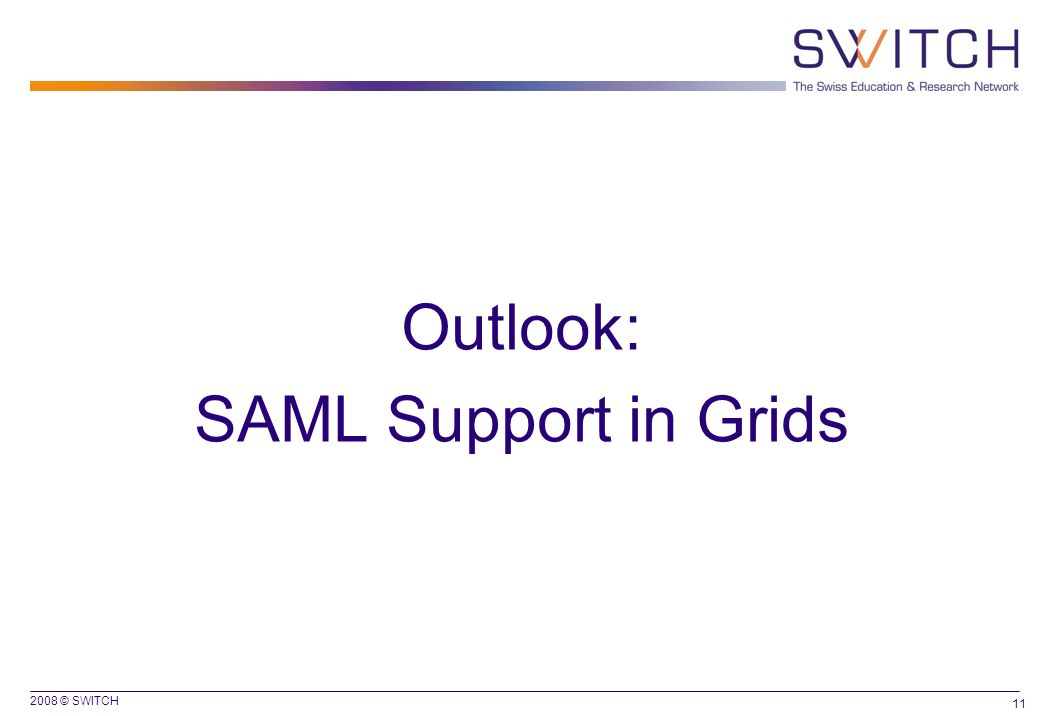 Outlook: SAML Support in Grids