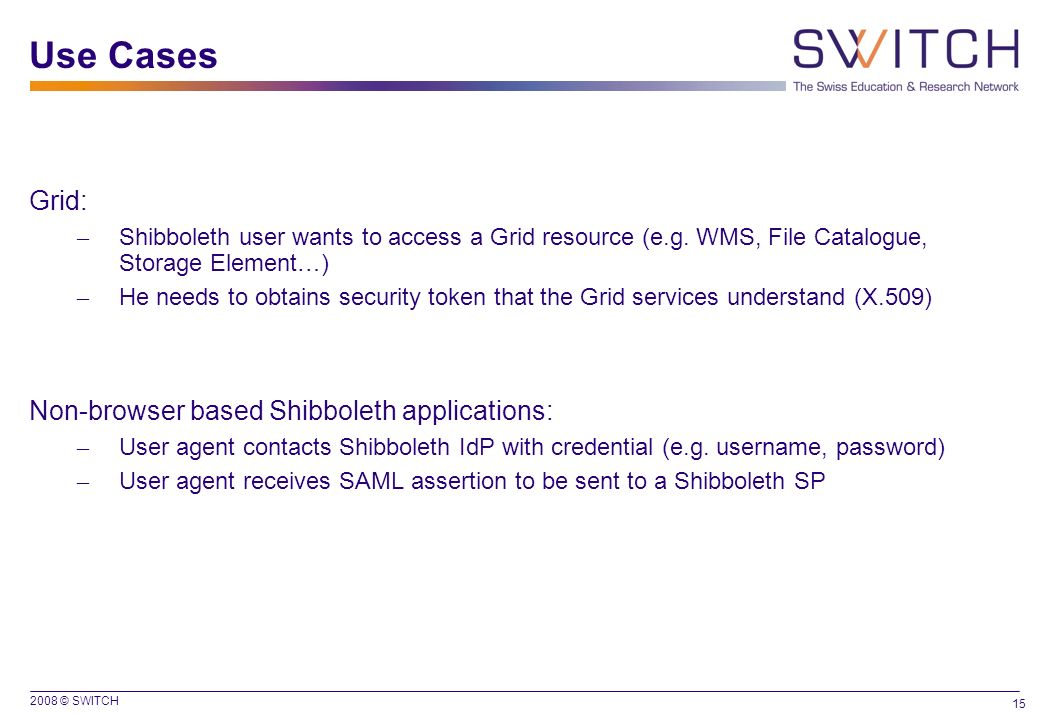 Use Cases Grid: Non-browser based Shibboleth applications:
