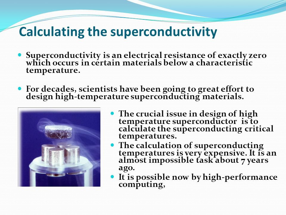 Calculating the superconductivity