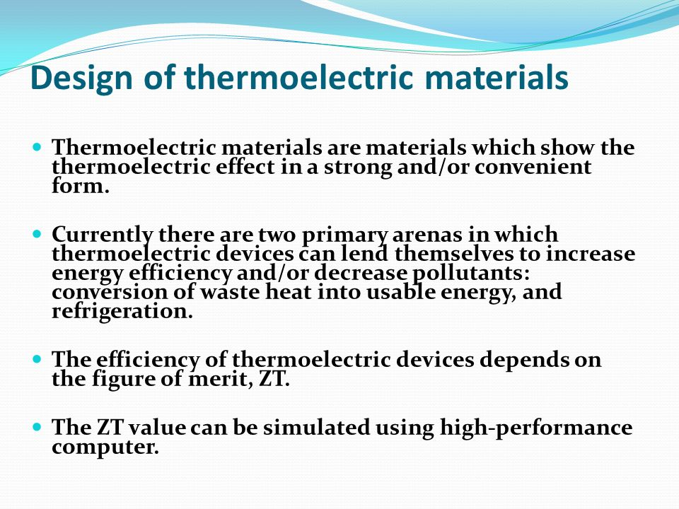 Design of thermoelectric materials