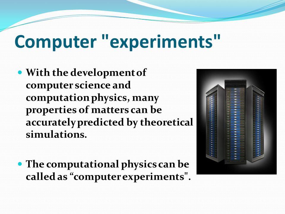 Computer experiments