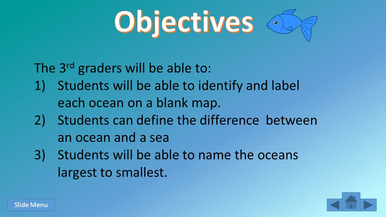 Into the Ocean Paige Tappert Section 05 3rd Grade Objectives - ppt ...