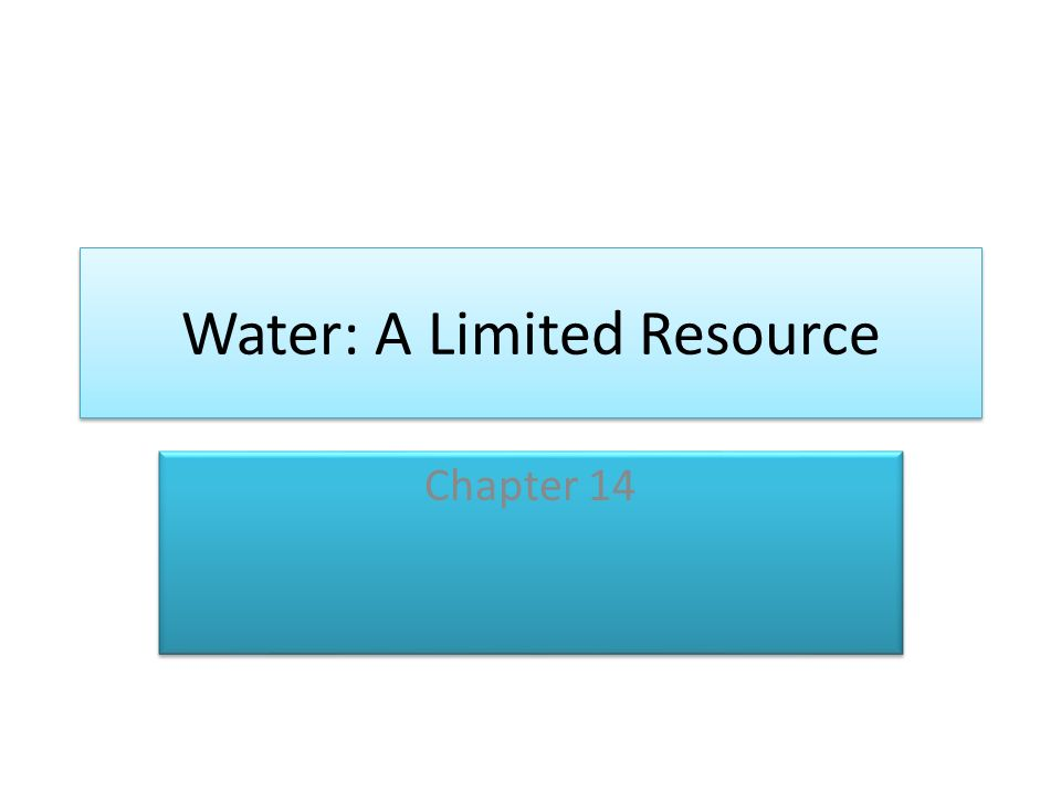 water the finite resources