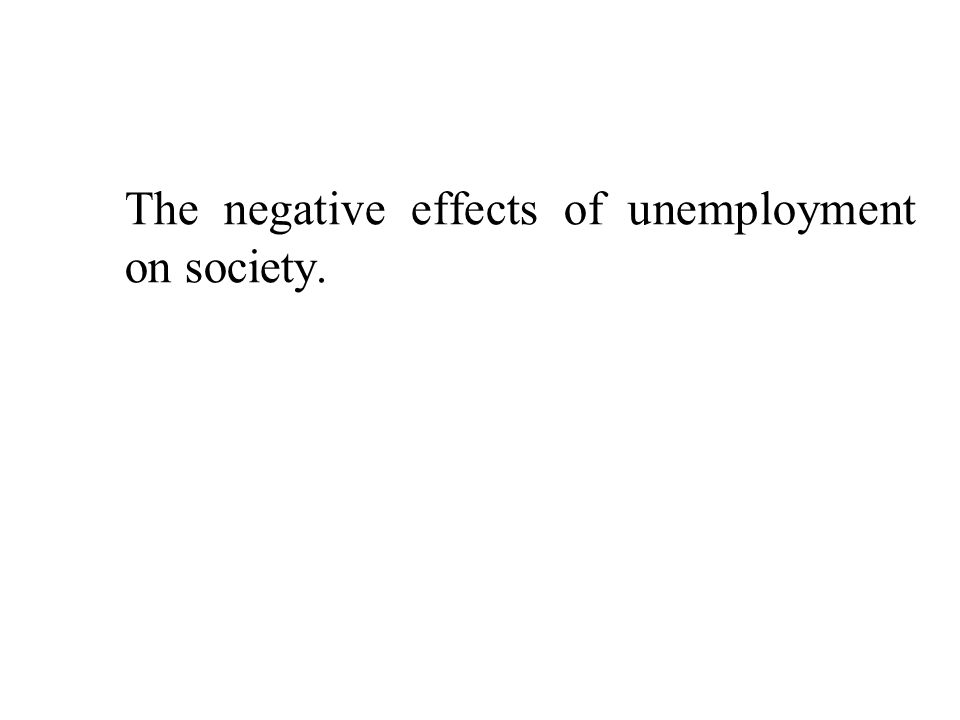 Impact of unemployment on society