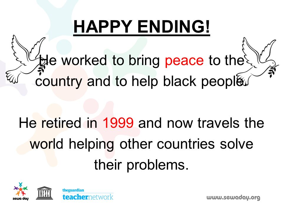 HAPPY ENDING! He worked to bring peace to the
