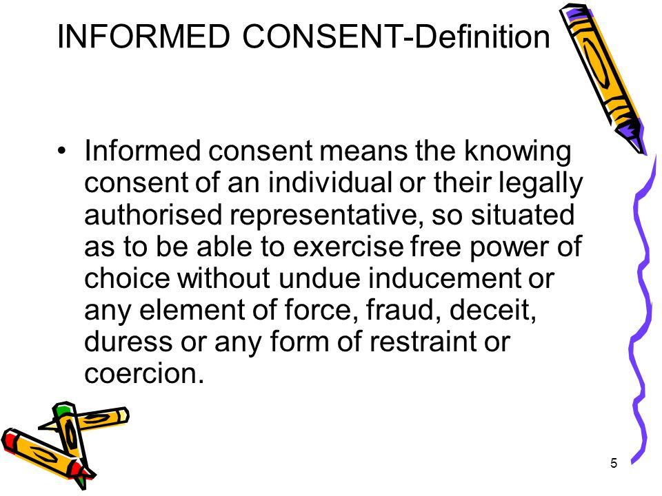 INFORMED CONSENT Definition