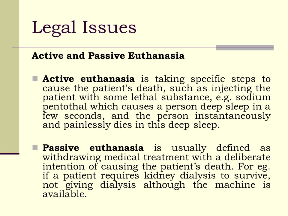 an analysis of the issues of active and passive euthanasia Active and passive euthanasia: the cases of drs claudio alberto de la rocha and nancy morrison daniel gorman, md in brief psychiatrist-in-training daniel gorman won the first prize of $1500 in cmaj's.