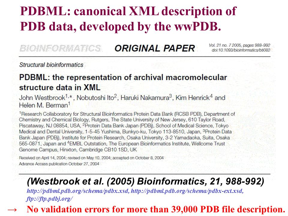 PDBML: canonical XML description of PDB data, developed by the wwPDB.