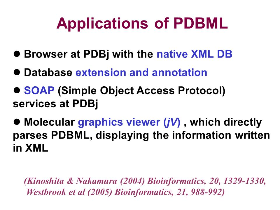 Applications of PDBML Browser at PDBj with the native XML DB