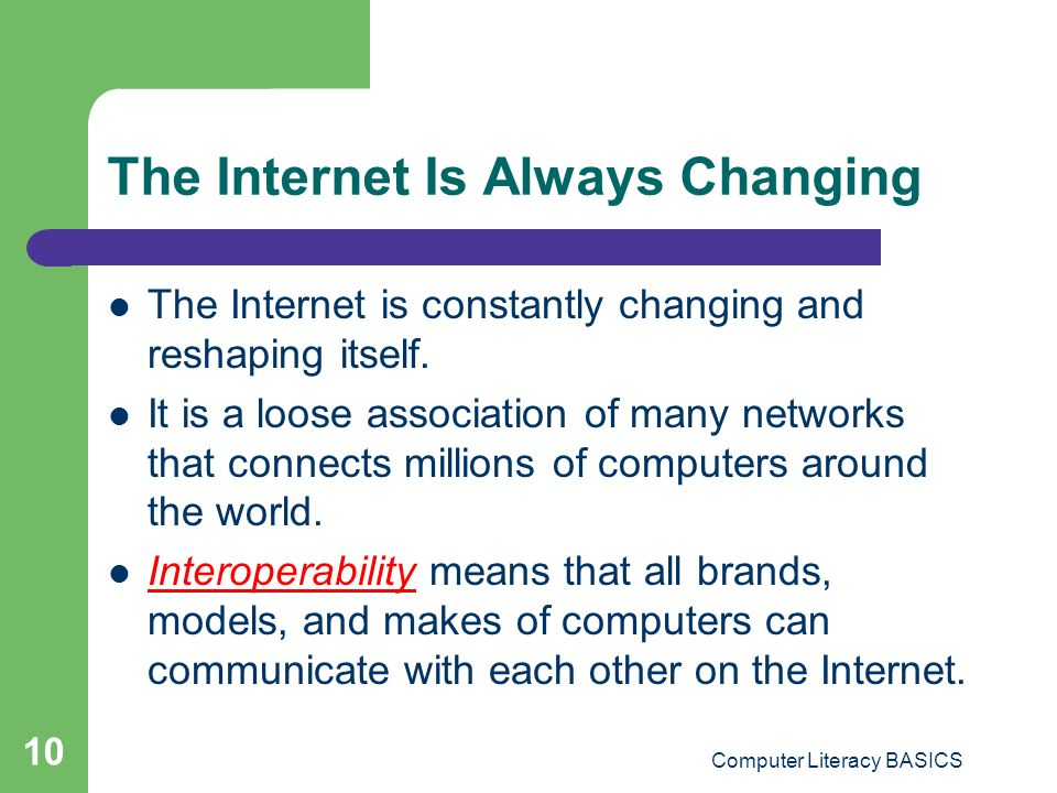The Internet Is Always Changing