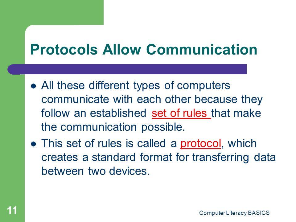 Protocols Allow Communication