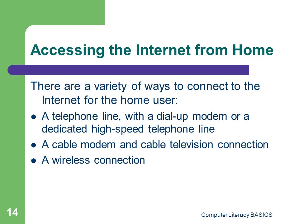 Accessing the Internet from Home
