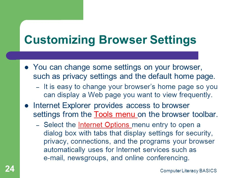 Customizing Browser Settings