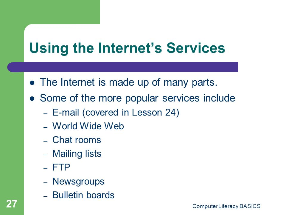 Using the Internet's Services
