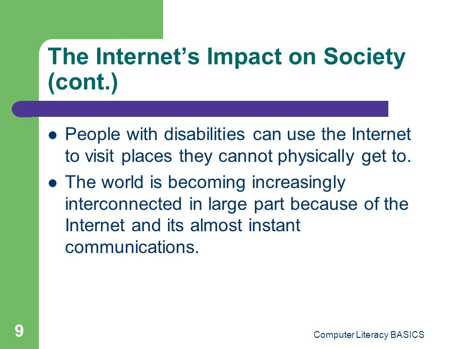 The Internet's Impact on Society (cont.)