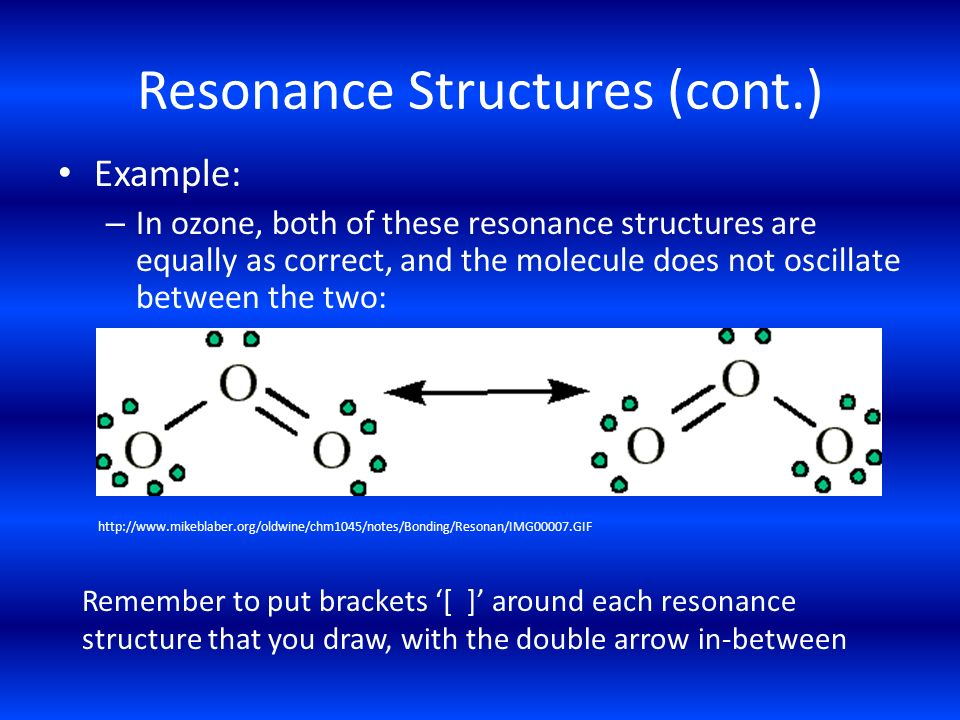 Resonance Structures (cont.)