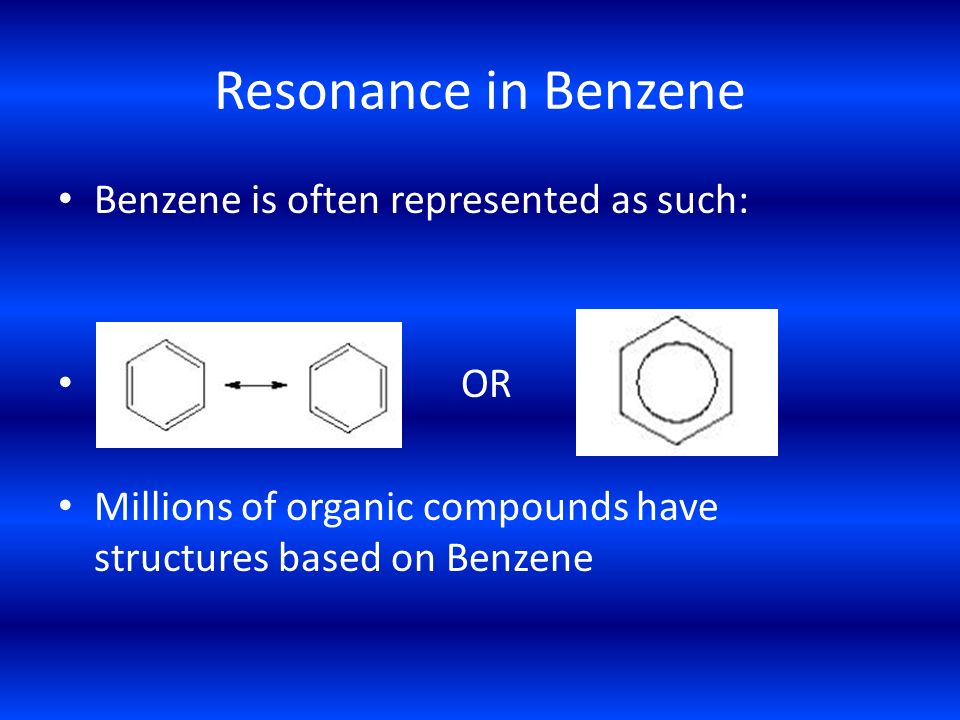 Resonance in Benzene Benzene is often represented as such: OR