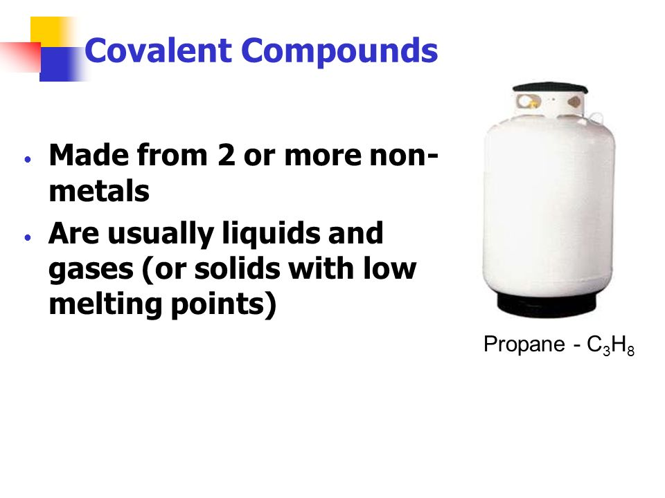 Covalent Compounds Made from 2 or more non-metals