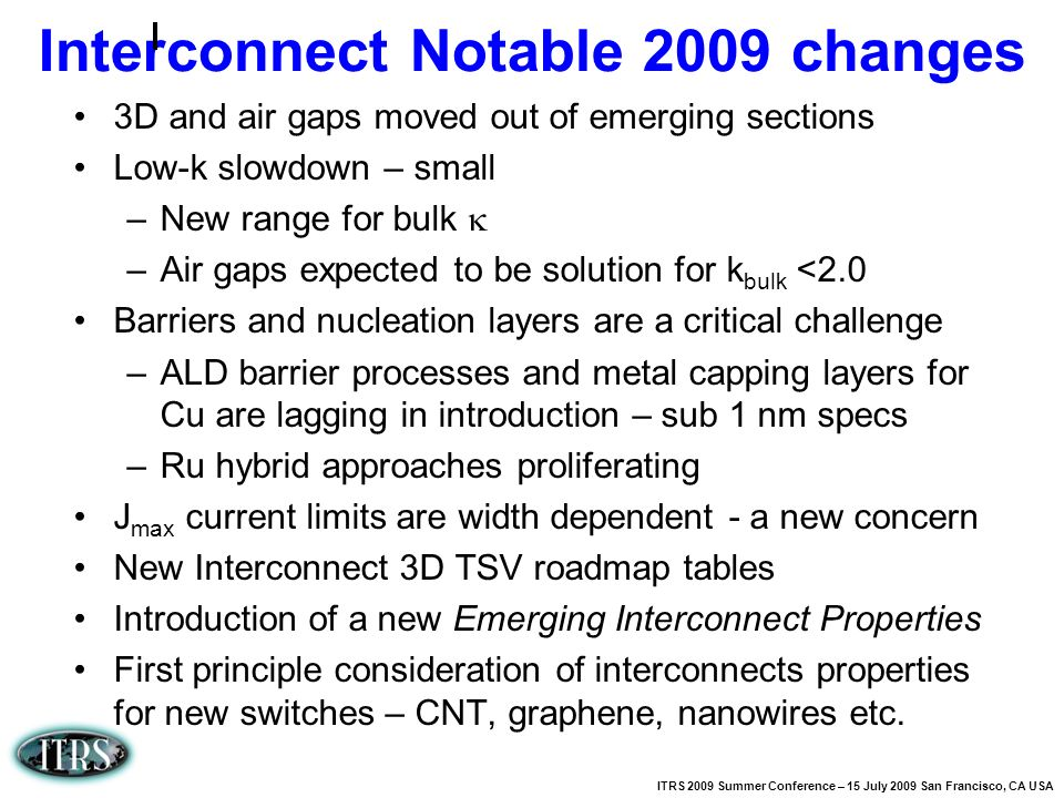 Interconnect Notable 2009 changes
