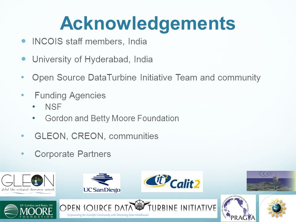 Acknowledgements INCOIS staff members, India