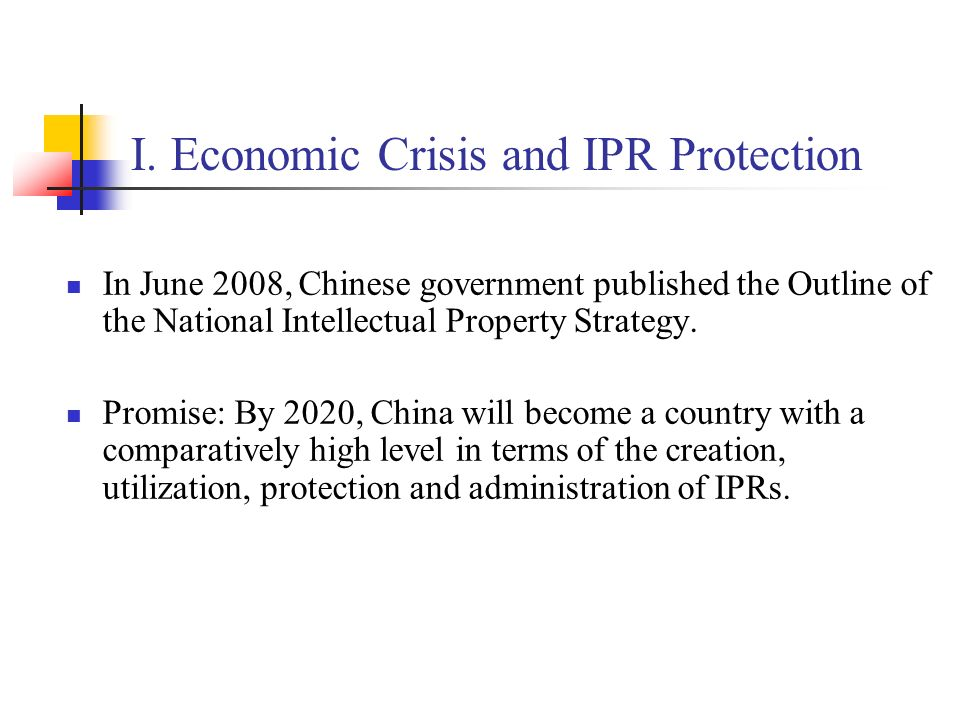 I. Economic Crisis and IPR Protection