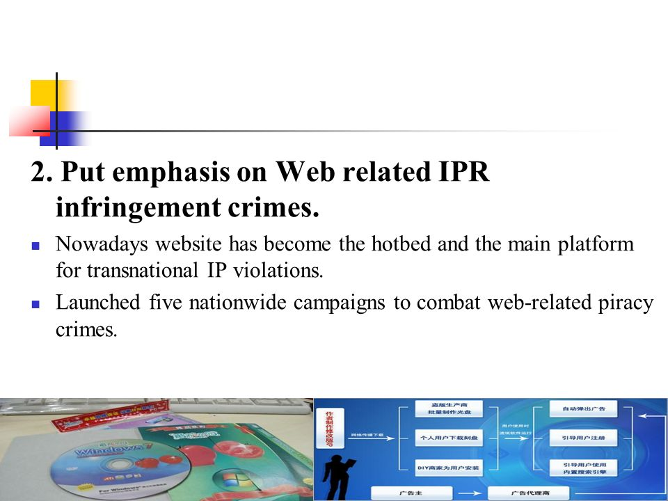 2. Put emphasis on Web related IPR infringement crimes.