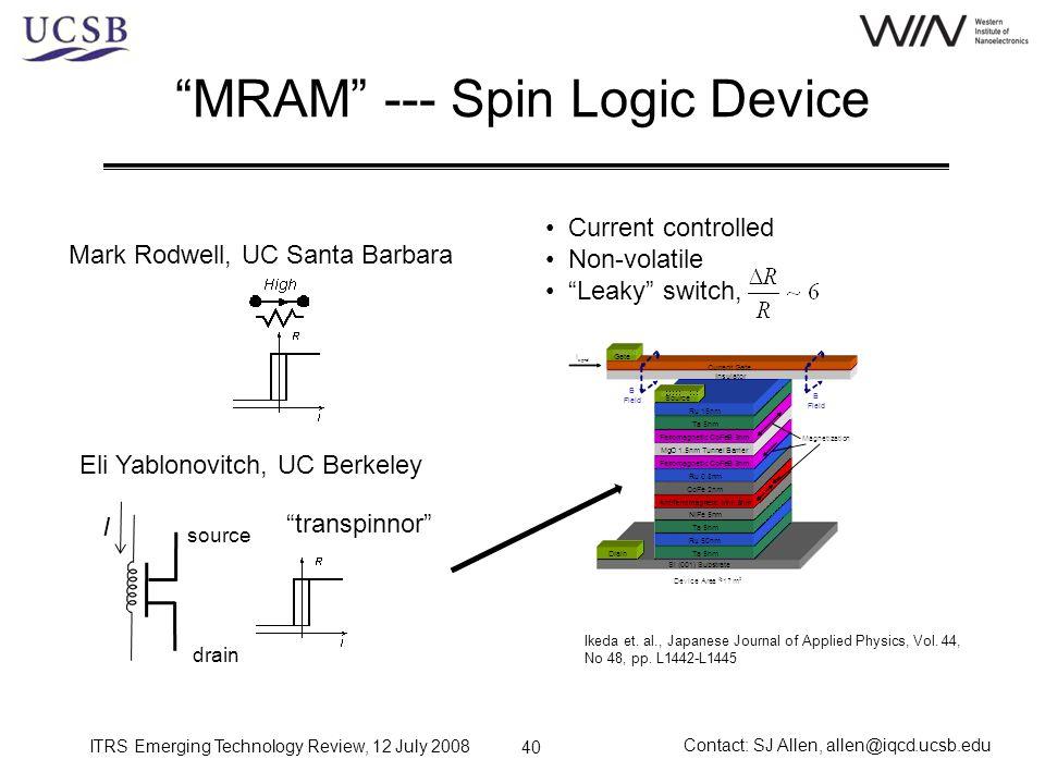 MRAM --- Spin Logic Device
