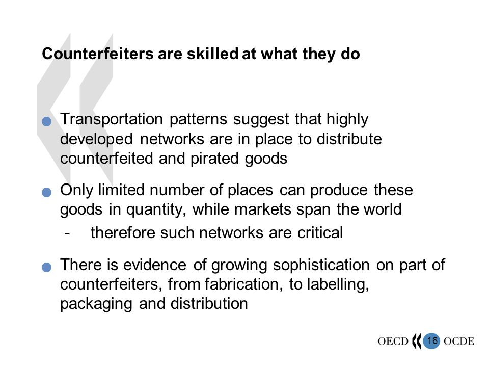 Counterfeiters are skilled at what they do