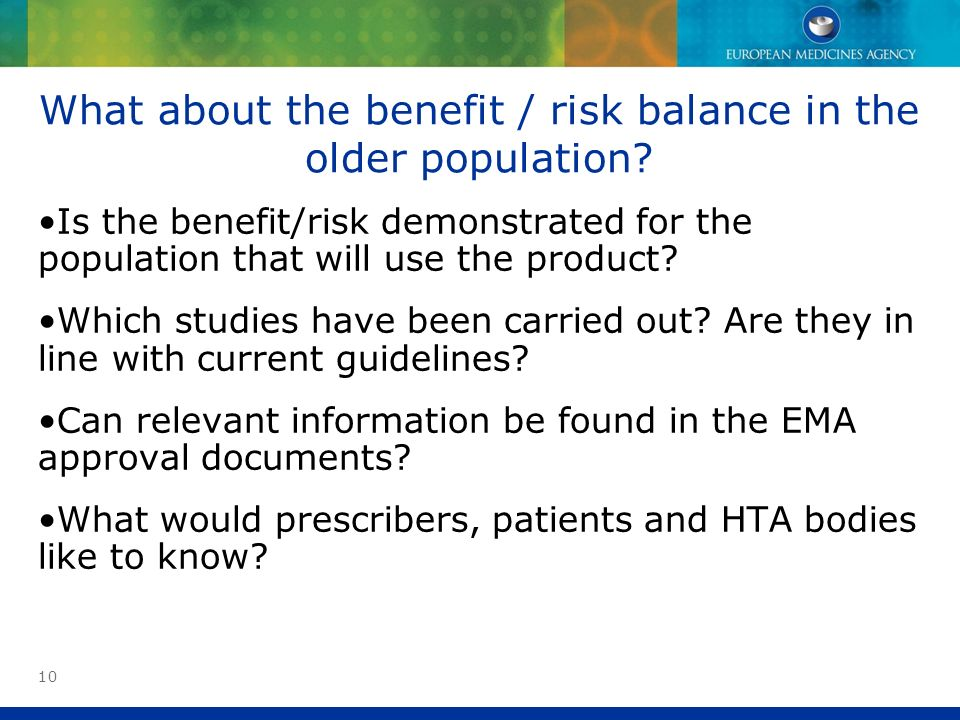 What about the benefit / risk balance in the older population