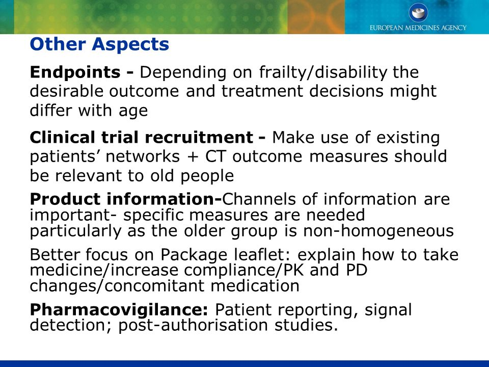 Other Aspects Endpoints - Depending on frailty/disability the desirable outcome and treatment decisions might differ with age.