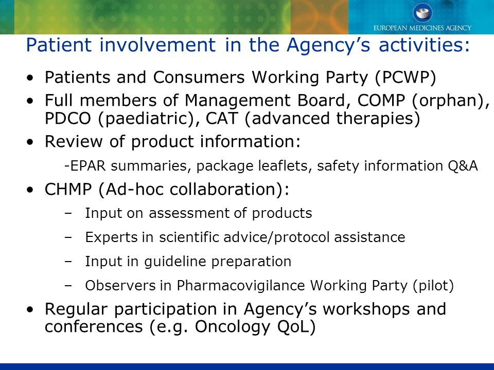 Patient involvement in the Agency's activities: