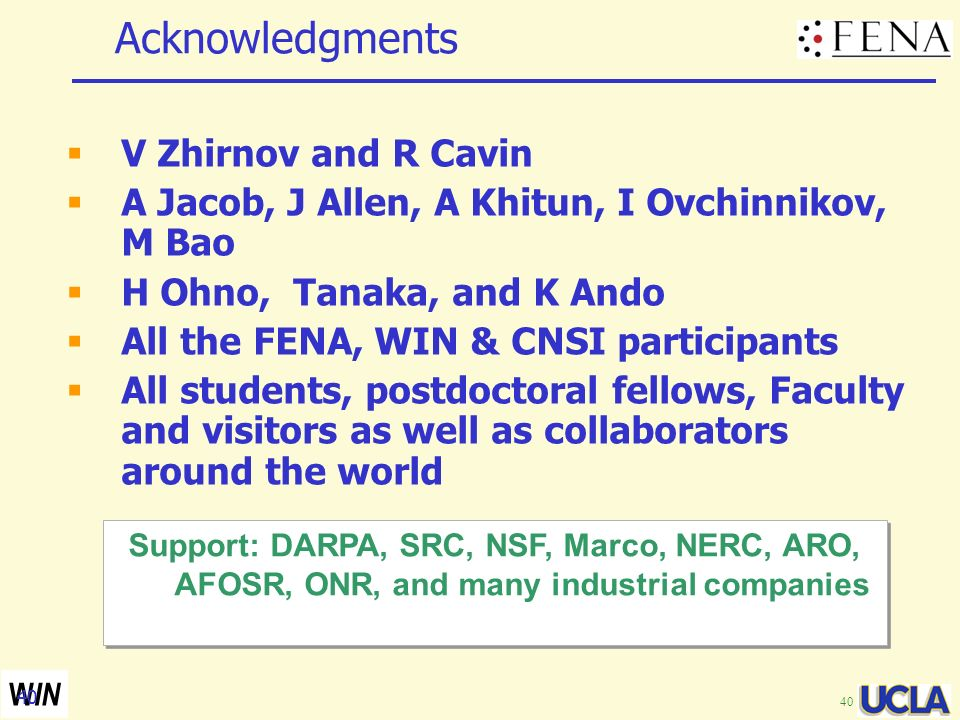 Acknowledgments V Zhirnov and R Cavin